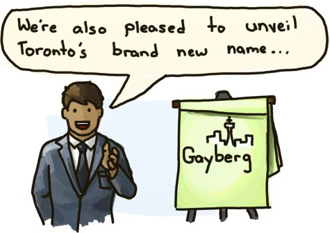 Also, Canada will now be known as Gaybonia.
