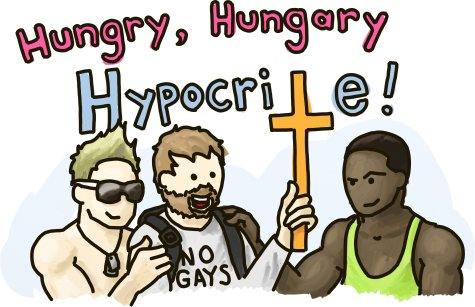 Hungry, Hungary Hypocrite