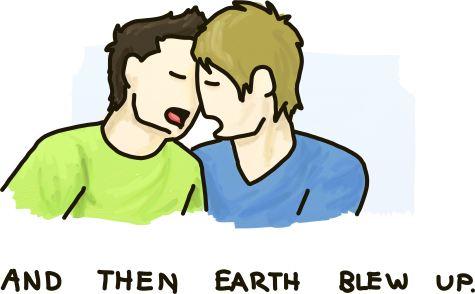 Gay men kiss: The earth explodes.