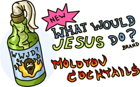 """What Would Jesus Do?"" Brand Molotov Cocktails"