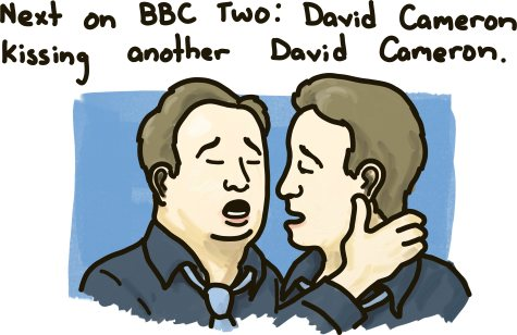 Next on BBC TWO: David Cameron Kisses Another David Cameron