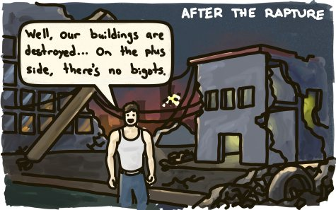 "A man stands in a destroyed city, lamenting: ""Our buildings are destroyed... On the plus side there's no bigots!"""