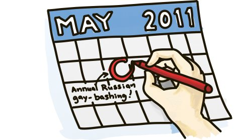 Circle the date on the calendar: Annual Russian gay-bashing.