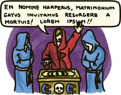 En nomine Harperus, matrimonium gayus invitamus resurgere a moruis! Lorem ipsum!!