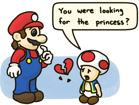 "Mario stands beside a heartbroken Toad, who asks: ""You were looking for the princess?"""